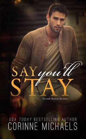 Review: Say You'll Stay by Corinne Michaels