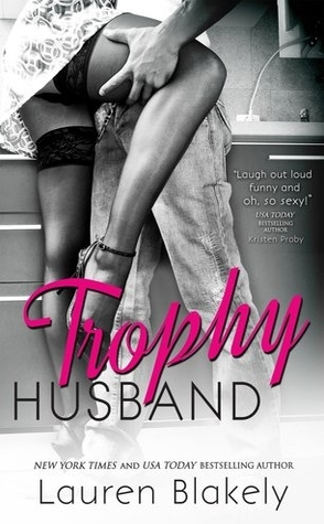 Audiobook Review: Trophy Husband by Lauren Blakely