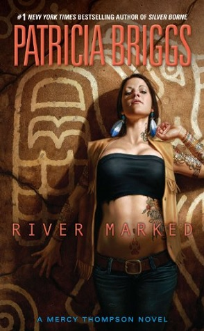 Review: River Marked by Patricia Briggs