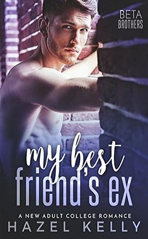 Review: My Best Friend's Ex by Hazel Kelly