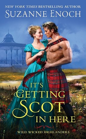 Guest Review: It's Getting Scot in Here by Suzanne Enoch
