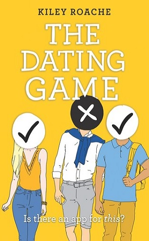 Review: The Dating Game by Kiley Roache