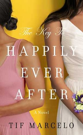 Review: The Key to Happily Ever After by Tif Marcelo