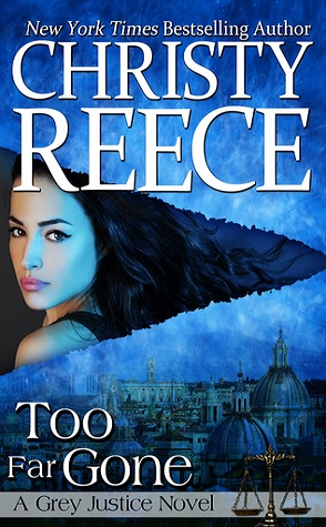 Review: Too Far Gone by Christy Reece