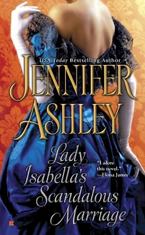 Review and a Giveaway: Lady Isabella's Scandalous Marriage by Jennifer Ashley