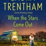 When the Stars Come Out by Laura Trentham Book Cover