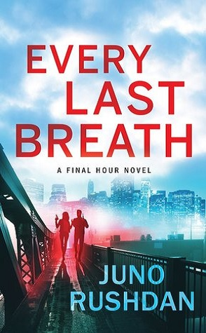 Guest Review: Every Last Breath by Juno Rushdan