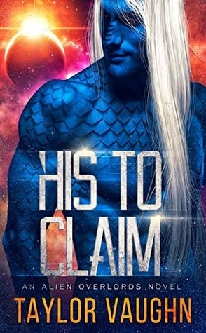 His to Claim by Taylor Vaughn Book Cover