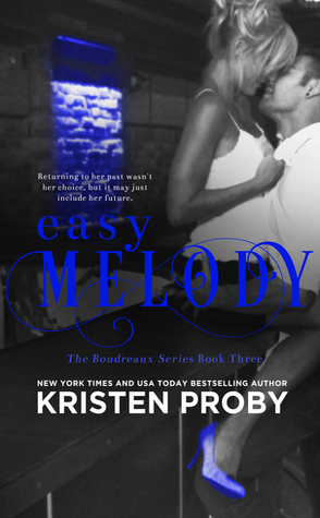 Review: Easy Melody by Kristen Proby