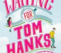 Featured Review: Waiting for Tom Hanks by Kerry Winfree