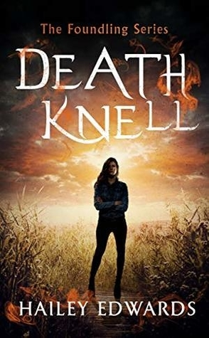 Review: Death Knell by Hailey Edwards