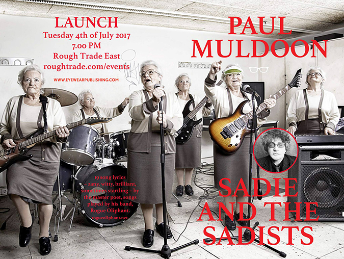 Breaking News | Paul Muldoon: Sadie and the Sadists Launch