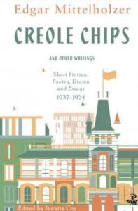 Creole Chips and Other Writings by Edgar Mittelholzer bookblast diary