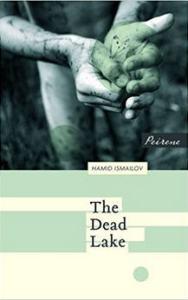 dead lake hamid ismailov bookblast diary
