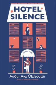 Hotel Silence by Auður Ava Ólafsdóttir bookblast diary