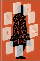 Who's Who When Everyone is Someone Else by C.D. Rose bookblast diary