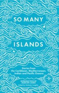 So Many Islands ed. Nicholas Laughlin bookblast diary