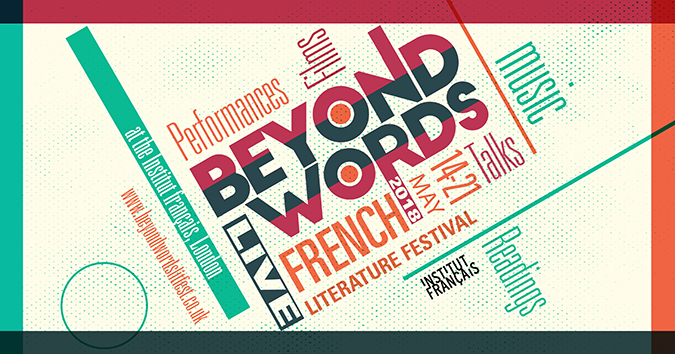Spotlight | Staging France: Beyond Words Festival of French Literature, London SW7