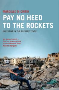 Pay no Heed to the Rockets by Marcello Di Cintio bookblast diary