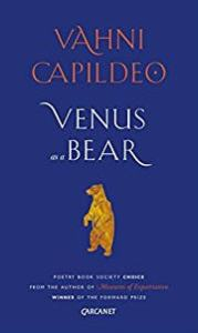 Venus as a Bear by Vahni Capildeo bookblast diary
