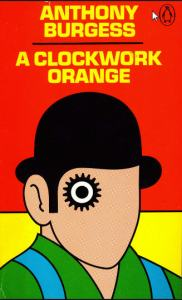 a clockwork orange anthony burgess