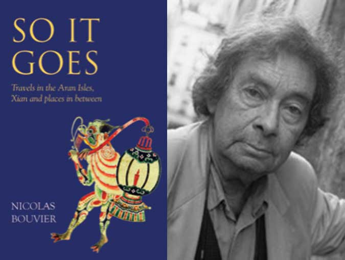 Review | So It Goes – Travels in the Aran Isles, Xian and places in between, Nicolas Bouvier | Eland Publishing