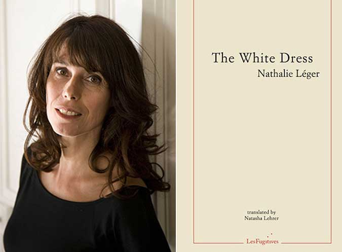 Guest Review | Lucy Popescu | The White Dress, Nathalie Léger | Les Fugitives