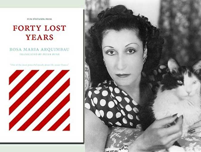 Guest Review | Andrew McDougall | Forty Lost Years,  Rosa Maria Arquimbau (trs. Peter Bush) | Fum d'Estampa Press