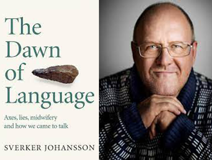 Guest Review | Sharif Gemie | The Dawn of Language: Axes, lies, midwifery and how we came to talk – Sverker Johansson | MacLehose Press