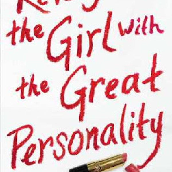 [UPDATED] Giveaway + Review: Revenge of the Girl with the Great Personality by Elizabeth Eulberg