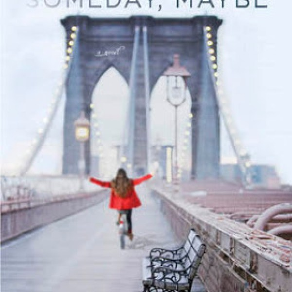 Early Review: Someday, Someday, Maybe by Lauren Graham (yes, THAT Lauren Graham!)