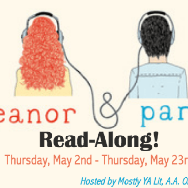 Read-along to Eleanor & Park with us! [UPDATED every Monday & Thursday!]