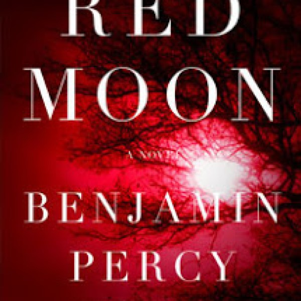 Guest Review: Red Moon by Benjamin Percy