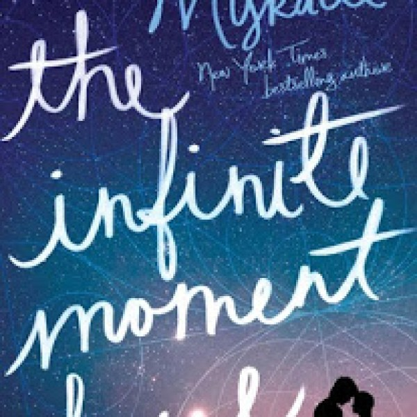 ARC Review: The Infinite Moment of Us by Lauren Myracle