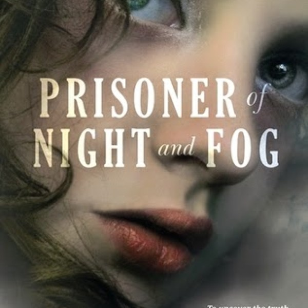 Early Review: Prisoner of Night and Fog by Anne Blankman
