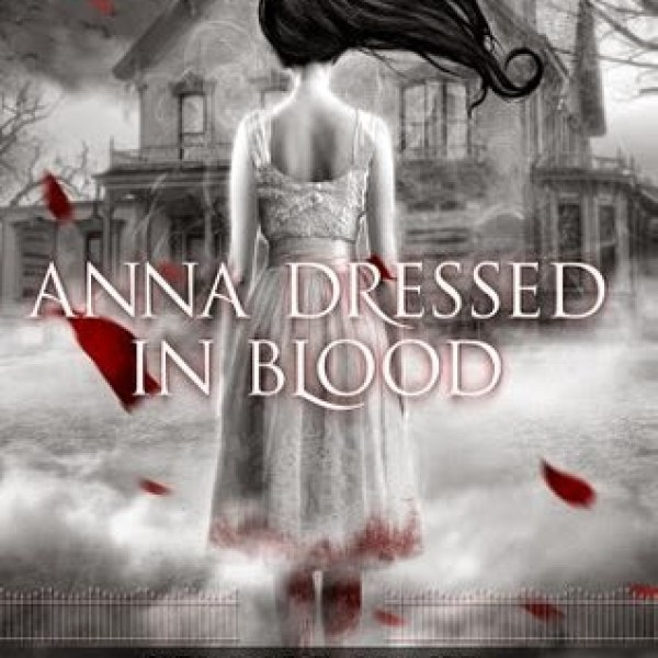Halloween Reads: Anna Dressed in Blood by Kendare Blake