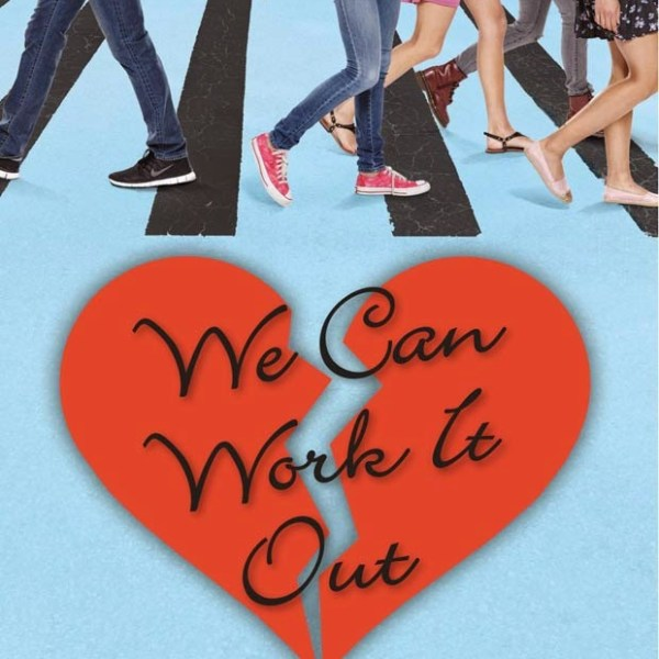 GIVEAWAY + Early Review: We Can Work It Out by Elizabeth Eulberg