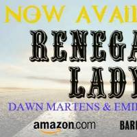 RENEGADE LADY – NEW RELEASE