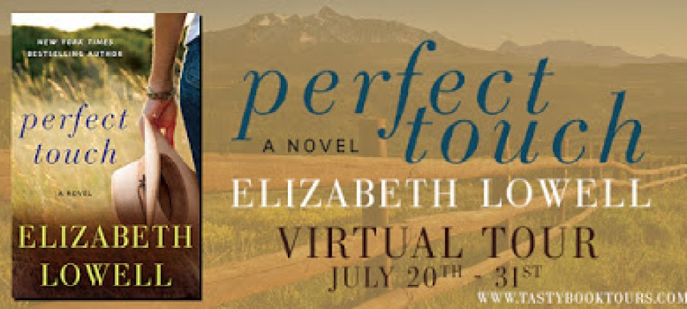 VIRTUAL TOUR: PERFECT TOUCH by ELIZABETH LOWELL