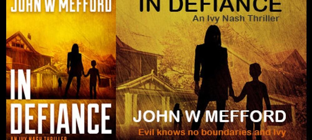 BOOK TOUR: IN DEFIANCE by JOHN W. MEFFORD