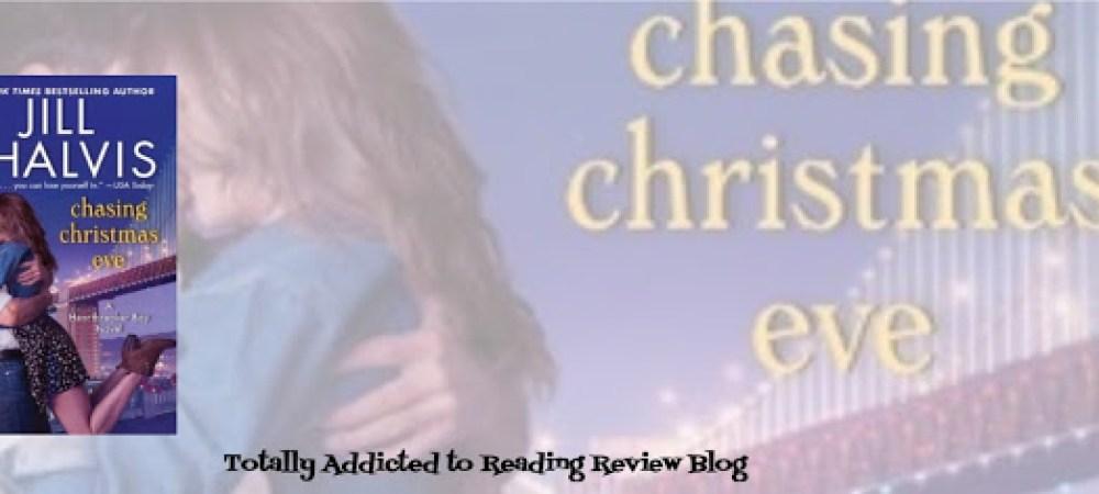 BOOK REVIEW: CHASING CHRISTMAS EVE by JILL SHALVIS @JillShalvis #Romance #HolidayReads