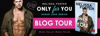 REVIEW TOUR: ONLY FOR YOU by MELISSA FOSTER @Melissa_Foster @beckvalleybook