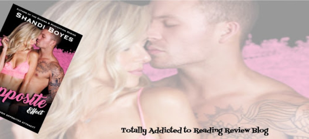 BOOK REVIEW: THE OPPOSITE EFFECT by SHANDI BOYES @ShandiBoyes  @QuirkyBlindDate