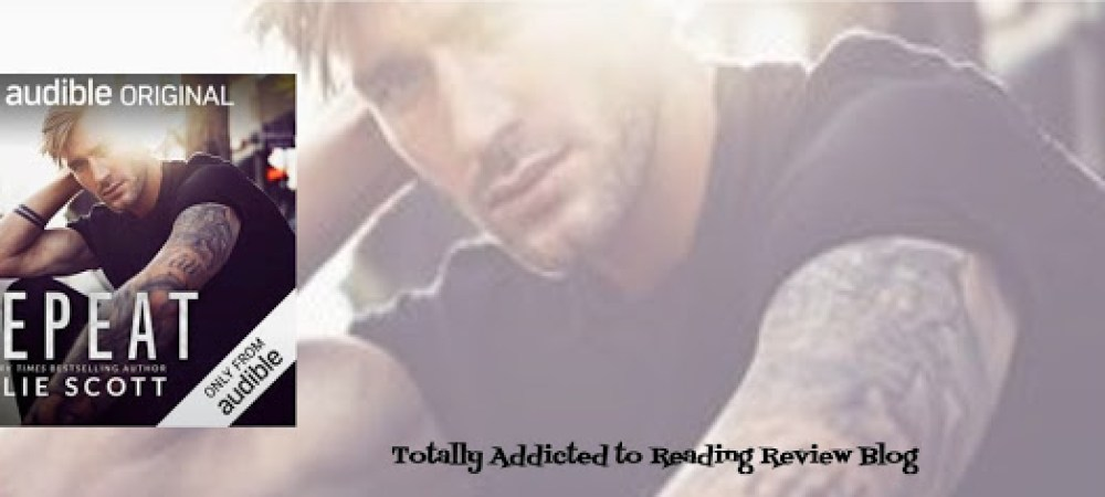 AUDIO BOOK REVIEW: REPEAT by KYLIE SCOTT @KylieScottbooks  NARRATED by ANDI ARDNT #SecondChance #Romance