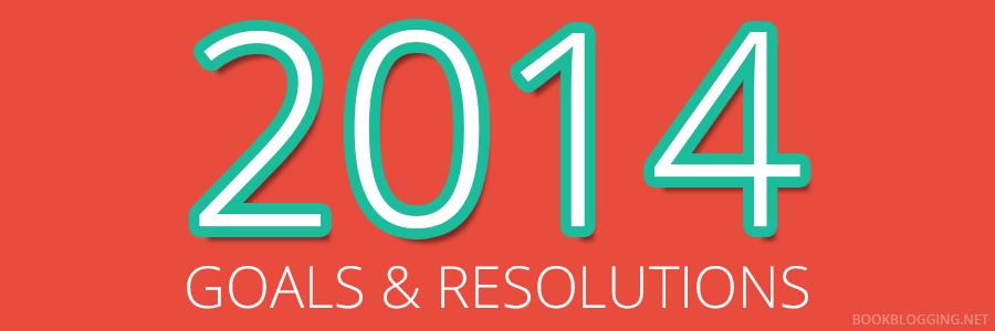 Book Blogging Goals & Resolutions for 2014