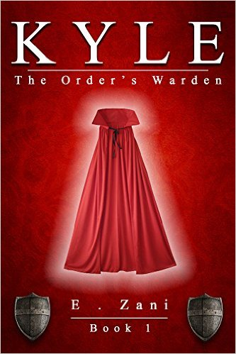Book Cover: KYLE THE ORDER'S WARDEN by E. Zeni