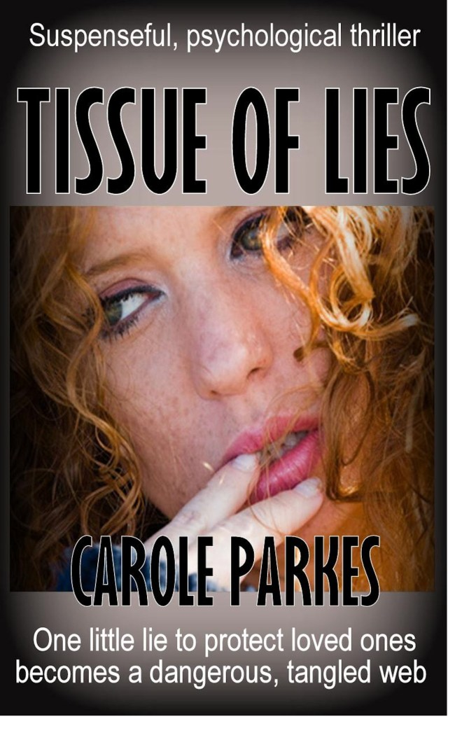 Book Cover: TISSUE OF LIES - a psychological thriller by Carole Parkes