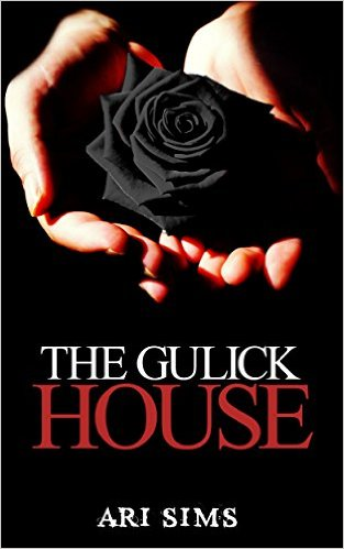 Book Cover: The Gulick HousebyAri Sims