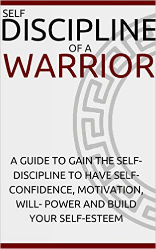 Book Cover: Self-Discipline of a Warrior by Ryan Carter