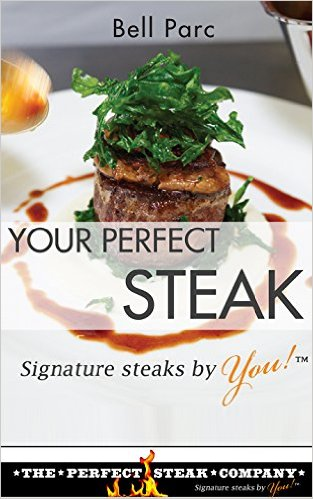 Book Cover: Your Perfect Steak by Bell Parc